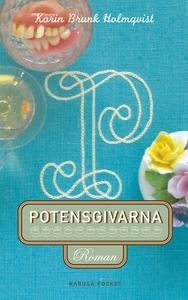 Potensgivarna (e-bok) av Karin Brunk Holmqvist