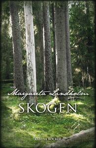 Skogen (e-bok) av Margareta Lindholm