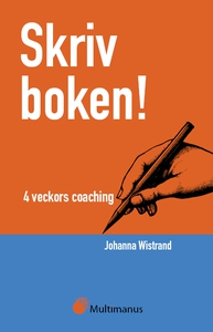 Skriv boken! 4 veckors coaching (e-bok) av Joha