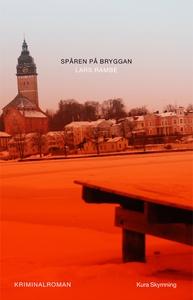 Spåren på bryggan (e-bok) av Lars Rambe