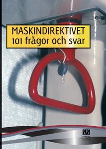 Maskindirektivet-101 frågor och svar (e-bok) av