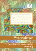 Ytstruktur - Terminologi, kravsättning, mätning