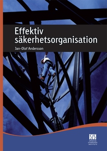 Effektiv säkerhetsorganisation (e-bok) av Jan-O