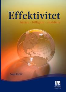 Effektivitet, bättre - billigare - snabbare (e-