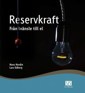 Reservkraft - från bränsle till el (e-bok) av H