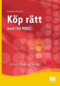 Köp rätt med ISO 9001 - En handbok om inköp (e-