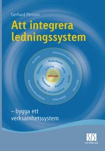 Att integrera ledningssystem (e-bok) av Gerhard