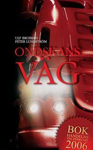 Ondskans väg (e-bok) av Ulf Broberg, Peter Lund