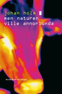 Men naturen ville annorlunda (e-bok) av Johan H