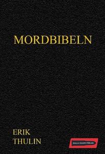 Mordbibeln (e-bok) av Erik Thulin