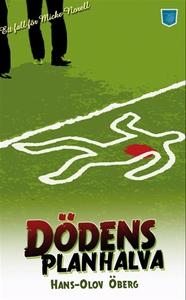 Dödens planhalva (e-bok) av Hans-Olov Öberg