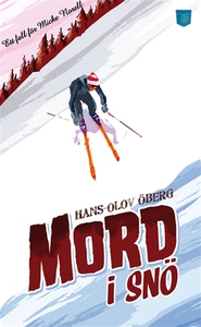 Mord i snö (e-bok) av Hans-Olov Öberg
