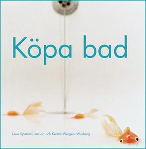 Köpa Bad (e-bok) av Kerstin Wergeni Wasberg, Le