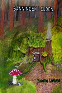 Sanningen i elden (e-bok) av Annette Larsson