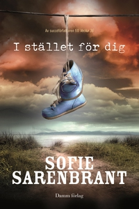 I stället för dig (e-bok) av Sofie Sarenbrant