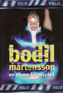 En chans för mycket (e-bok) av Bodil Mårtensson