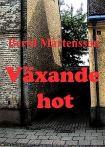 Växande hot (e-bok) av Bertil Mårtensson