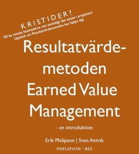 Resultatvärdemetoden Earned Value Management -