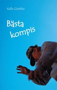 Bästa kompis (e-bok) av Kalle Güettler