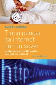Tjäna pengar på internet när du sover (e-bok) a