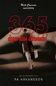 365 dagar utan återvändo (e-bok) av PA Håkansso