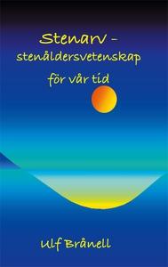 Stenarv: stenåldersvetenskap för vår tid (e-bok