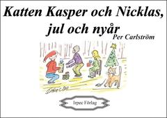 Katten Kasper och Nicklas, jul och nyår