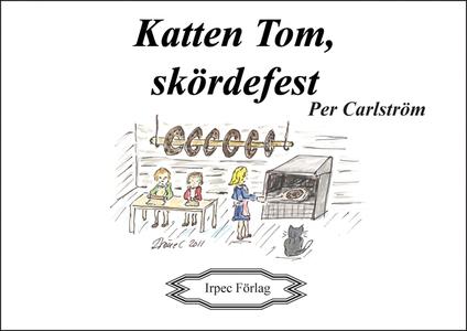 Katten Tom, skördefest (e-bok) av Per Carlström