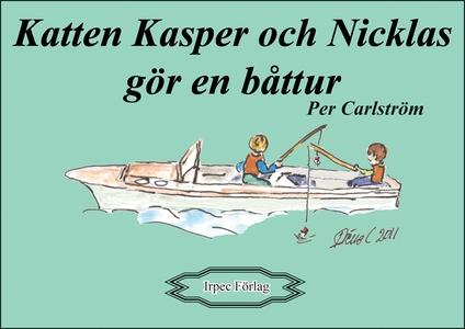 Katten Kasper och Nicklas gör en båttur (e-bok)