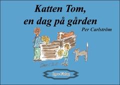 Katten Tom, en dag på gården
