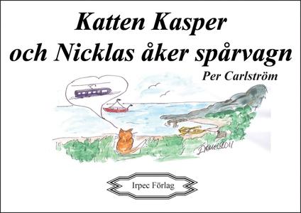 Katten Kasper och Nicklas åker spårvagn (e-bok)