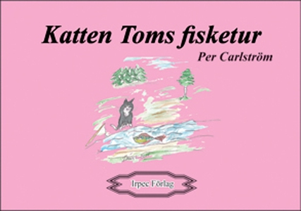 Katten Toms fisketur (e-bok) av Per Carlström
