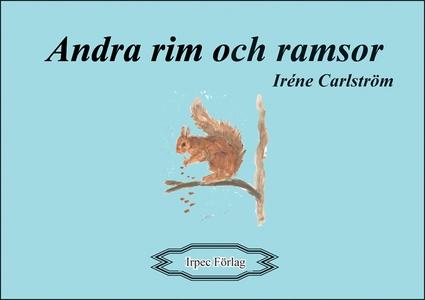 Andra rim och ramsor (e-bok) av Iréne Carlström