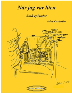 När jag var liten, små episoder (e-bok) av Irén
