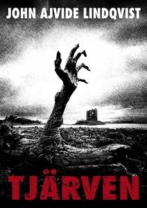 Tjärven (e-bok) av John Ajvide Lindqvist
