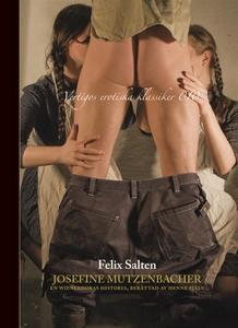 Josefine Mutzenbacher (e-bok) av Felix Salten