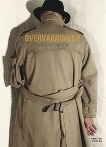 Övervakningen: minnet av dig (e-bok) av Gunnar