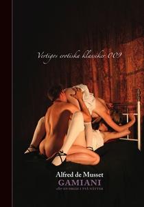 Gamiani - eller en orgie i två nätter (e-bok) a
