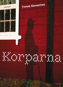 Korparna (e-bok) av Tomas Bannerhed