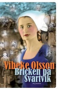 Bricken på Svartvik (e-bok) av Vibeke Olsson