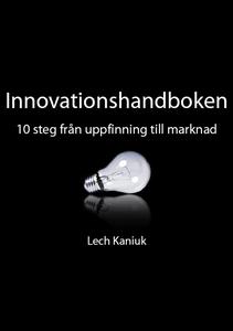 Innovationshandboken - 10 steg från uppfinning