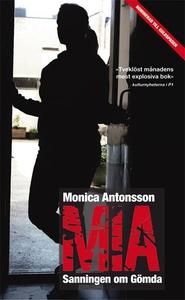 Mia - Sanningen om Gömda (e-bok) av Monica Anto