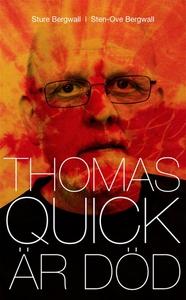 Thomas Quick är död (e-bok) av Sture Bergwall,