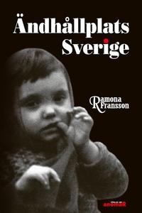 Ändhållplats Sverige (e-bok) av Ramona Fransson