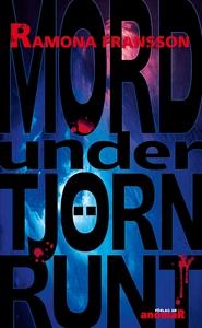 Mord under Tjörn Runt (e-bok) av Ramona Fransso