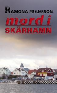 Mord i Skärhamn (e-bok) av Ramona Fransson