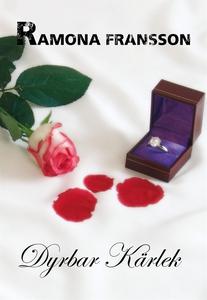 Dyrbar kärlek (e-bok) av Ramona Fransson