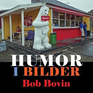 Humor i bilder (e-bok) av Bob Bovin