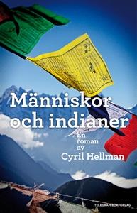 Människor och indianer (e-bok) av Cyril Hellman