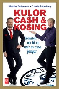 Kulor, cash & kosing (e-bok) av Mathias Anderss